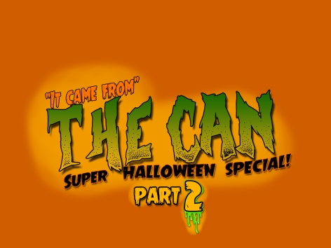 it-came-from-the-canpart2-logo